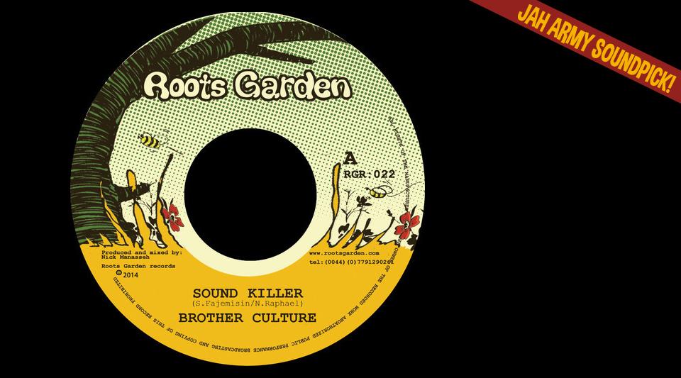 Jah Army Soundpick - Brother Culture - Sound Killer