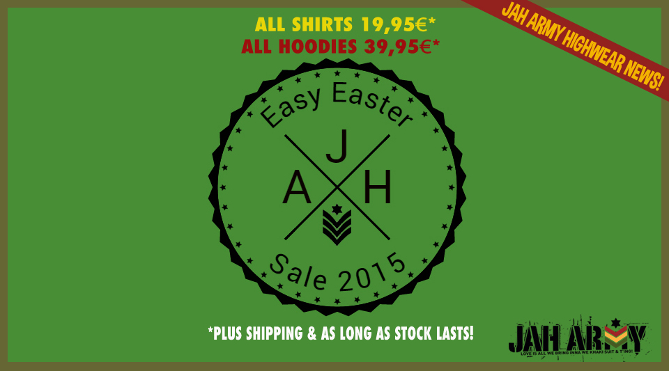 Jah Army Easy Easter Sale 2015