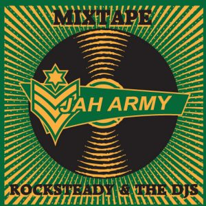 Jah Army Rocksteady mixtape
