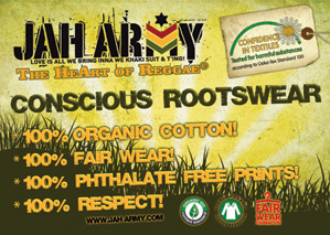 All Jah Army organic T-shirts are GOTS & Fairwear certified!